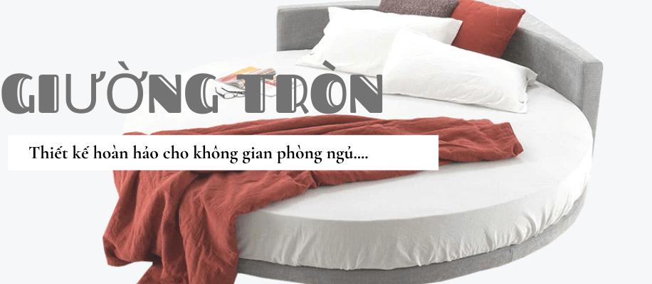 giường tròn tại Nội thất Xuyên Á